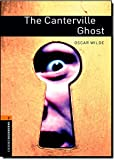 The Canterville Ghost: Stage 2 700 Headwords (Oxford Bookworms)