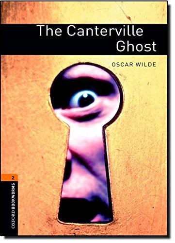 Oxford Bookworms Library: 7. Schuljahr, Stufe 2 - The Canterville Ghost: Reader (Englisch) Taschenbuch – 1. Februar 2008 Jennifer Bassett Oscar Wilde Cornelsen Schulverlage 0194790533