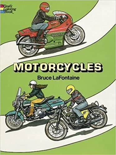 Motorcycles Coloring Book (Dover History Coloring Book): Bruce ...