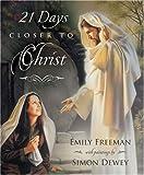 21 Days Closer to Christ, Emily Freeman, 159038802X