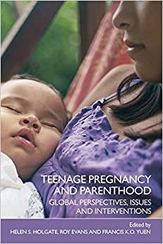 Book Teenage Pregnancy and Parenthood: Global Perspectives, Issues and Interventions (2006-11-22)