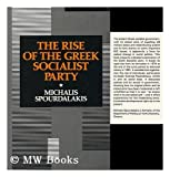 Rise of the Greek Socialist Party, Spourdalakis, Michalis, 0415004993