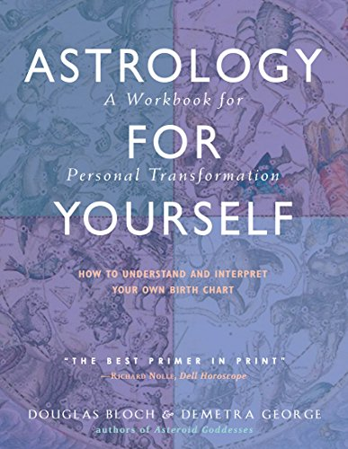 Astrology for Yourself: How to Understand And Interpret Your Own Birth Chart (Astrology A Guide To Understanding Your Birth Chart)