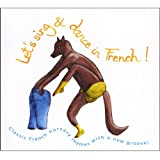 Let's Sing and Dance in French!