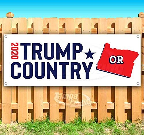 Flag, Store Advertising New Trump Country Oregon 2020 13 oz Heavy Duty Vinyl Banner Sign with Metal Grommets Many Sizes Available