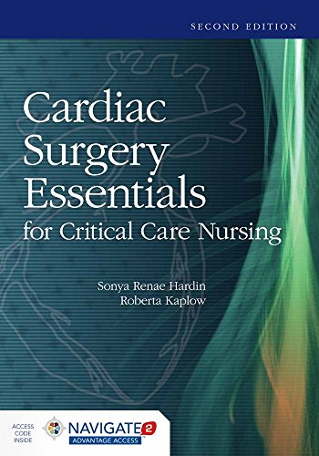 Cardiac Surgery Essentials for Critical Care Nursing