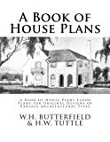 img - for A Book of House Plans: A Book of House Plans Floor Plans for Original Designs of Various Architectural Types book / textbook / text book