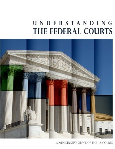 Understanding the Federal Courts (Black and White)