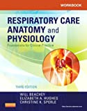 Workbook for Respiratory Care Anatomy and Physiology: Foundations for Clinical Practice, 3e