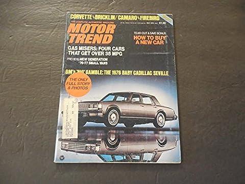 Motor Trend May 1975 Corvette; Bricklin; Camaro; Firebird; Seville - Seville Motor