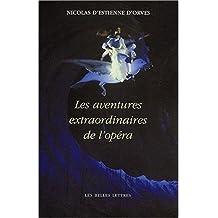 Aventures extraordinaires de l'opéra