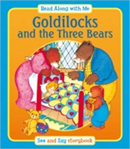 Goldilocks and the Three Bears (Read Along with Me)