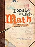 Doodle Yourself Smart ... Math, Helen Greaves and Simon Greaves, 1607104415