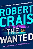 Book cover from The Wanted (An Elvis Cole and Joe Pike Novel) by Robert Crais