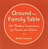 Around the Family Table, Ronda Coleman, 1589040023