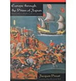 Europe Through the Prism of Japan : Sixteenth to Eighteenth Centuries, Proust, Jacques, 0268027617