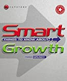 Smart Things to Know about Growth, Tony Grundy, 1841120529