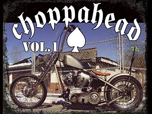 Choppahead Vol 1