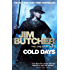 Cold Days: The Dresden Files, Book Fourteen: 14 (The Dresden Files series)