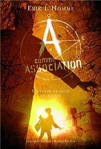 """Afficher """"A comme Association n° 3 L'étoffe fragile du monde"""""""