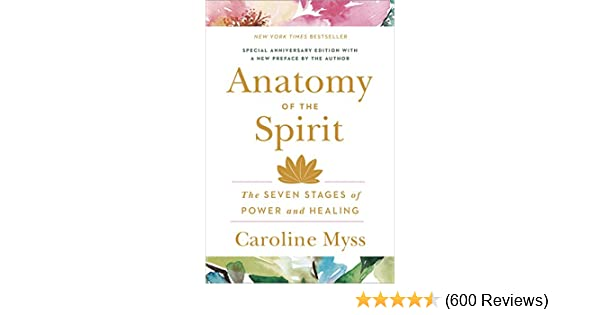 Anatomy of the spirit the seven stages of power and healing anatomy of the spirit the seven stages of power and healing kindle edition by caroline myss health fitness dieting kindle ebooks amazon fandeluxe Choice Image