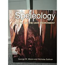 Spelology Caves & the Cave Environment