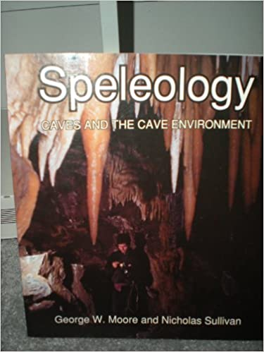 Spelology Caves /& the Cave Environment