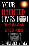Book Cover for Your Haunted Lives 3: The Black Eyed Kids