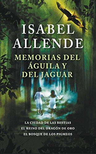 Descargar Libro Memorias Del águila Y Del Jaguar Isabel Allende