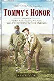 img - for Tommy's Honor: The Story of Old Tom Morris and Young Tom Morris, Golf's Founding Father and Son book / textbook / text book
