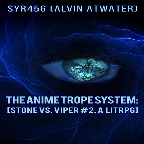 Pdf Science Fiction The Anime Trope System: Stone vs. Viper Book 2, a LitRPG