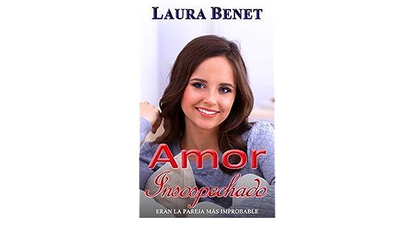 Amor Insospechado (amor Infiltrado nº 3) eBook: Laura Benet: Amazon.es: Tienda Kindle