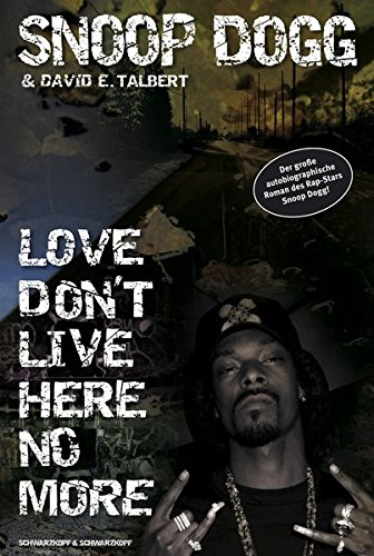 Price comparison product image Snoop Doggy Dogg Vol. 1.,  Love don t live here no more Snoop Doggy Dogg: Doggy tales. - Genehmigte Lizenzausg.. - Berlin : Schwarzkopf & Schwarzkop