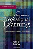 Improving Professional Learning: Twelve Strategies to Enhance Performance