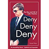 Deny, Deny, Deny (Second Edition): The Rise and Fall of Colin Thatcher