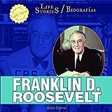 Franklin D. Roosevelt, Gillian Gosman, 1448832225