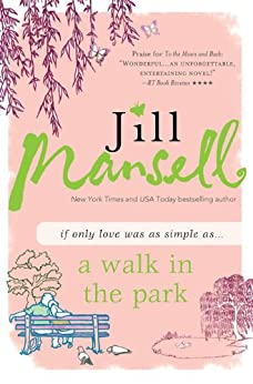 A Walk in the Park by [Mansell, Jill]