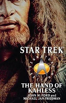 The Star Trek: Signature Edition: The Hand of Kahless (Star Trek: The Next Generation) by [Ford, John M., Friedman, Michael Jan]