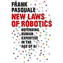 New Laws of Robotics: Defending Human Expertise in the Age of AI