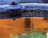 Valbonne Sophia Antipolis : Humaine et innovante