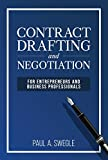 Contract Drafting and Negotiation for Entrepreneurs