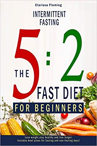 the 5 2 fast diet for beginners