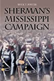 Front cover for the book Sherman's Mississippi Campaign by Buck T. Foster