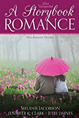 Love Unexpected:A Storybook Romance Paperback
