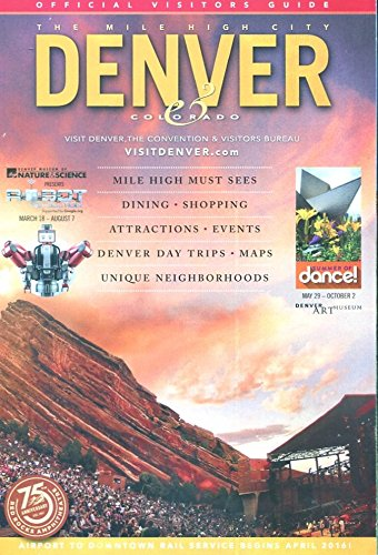 Download DENVER COLORADO OFFICIAL VISITORS GUIDE /EVERYTHING!!! /MAPS++++ pdf