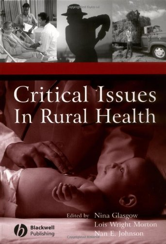 Critical Issues In Rural Health