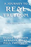 A journey to real Freedom, Duane Heppner and Rebazar Tarzs, 1436319854