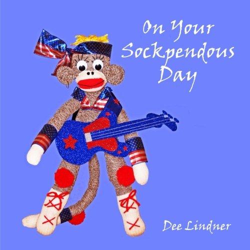 Sock Monkeys and You on Your Sockpendous (Super Sock Monkey)