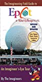 The Imagineering Field Guide to Epcot at Walt Disney World--Updated!, Alex Wright, 1423124677