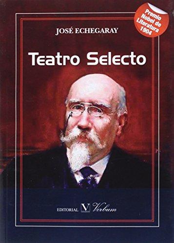 TEATRO SELECTO Echegaray Jose